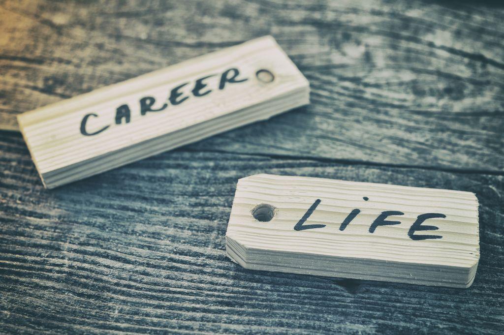 Career and Life, work life balance