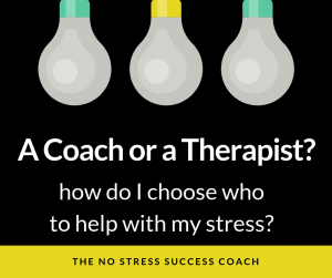 do_I_choose_therapy_or_coaching_for_stress?